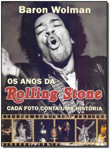 Anos Da Rolling Stone