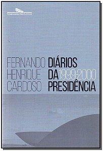 DIÁRIOS DA PRESIDÊNCIA - 1999-2000