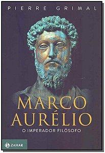 Marco Aurelio: O Imperador Filósofo