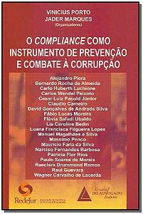 O Compliance Como Instrução de Prevenção e Combate à Corrupção
