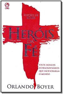 Heróis da Fé - Edição Luxo