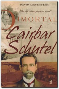 Imortal Cairbar Schutel, O