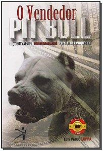 Vendedor Pit Bul, O