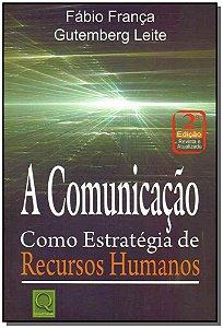 Comunicação, A - Como Estratégia de Recursos Humanos