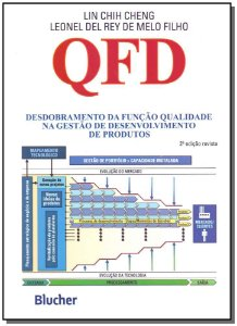QFD - Desobobramento da Função Qualidade na Gestão de Desenvolvimento de Produtos - 02Ed/10
