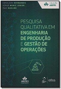Pesquisa Qualitativa em Engenharia de Produção e Gestão de Operaçõess - 01ed/19