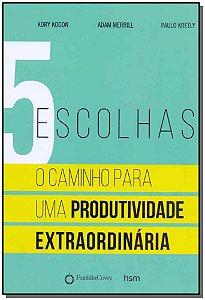 5 Escolhas