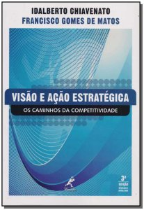 Visão e Ação Estratégica - 03Ed/09
