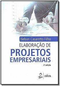 Elaboracão de Projetos Empresariais - 02Ed/16