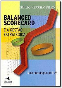 Balanced Scorecard e a Gestão Estratégica