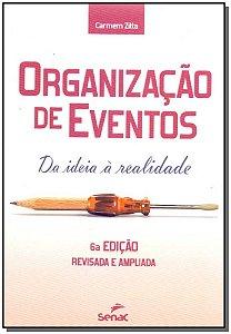 Organizaçõess de Eventos - Da Ideia à Realidade