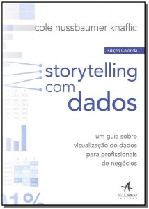 Storytelling Com Dados - Edição Colorida