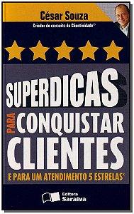 Superdicas Para Conquistar Clientes