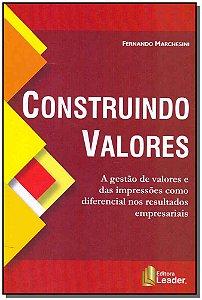Construindo Valores