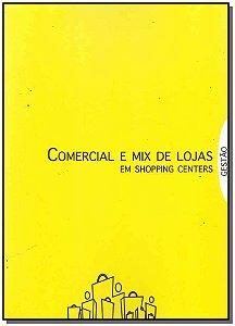 Comercial e Mix De Lojas Em Shopping C. - Gestao