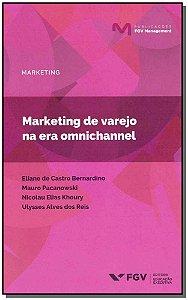 Marketing de Varejo na Era Omnichannel - 01Ed/19
