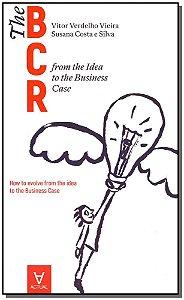 The Business Case Roadmap - BCR - Vol. 1 - 01Ed/18
