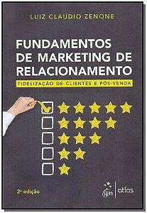 Fundamentos de Marketing de Relacionamentos - 02Ed