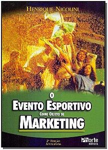 Evento Esportivo Como Objeto de Marketing, O