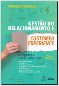 Gestão do Relacionamento e Customer Experience
