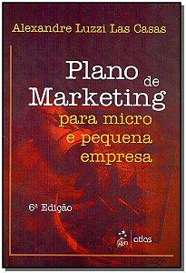 Plano de Marketing Para Micro Pequena Empresa - 06Ed/17