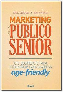 Marketing Para o Público Sênior