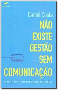 Não Existe Gestão Sem Comunicação