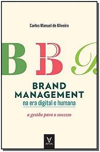 Brand Management na Era Digital e Humana