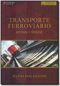 Transporte Ferroviário - História e Técnicas