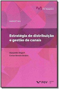 Estratégia de Distribuição e Gestão de Canais