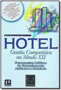 Hotel - Gestão Competitiva no Século XXI