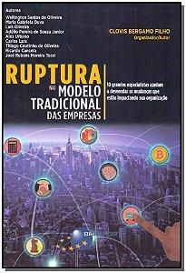 Ruptura no Modelo Tradicional das Empresas