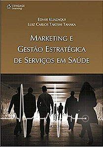 Marketing e Gestão Estratégia de Serviços em Saúde