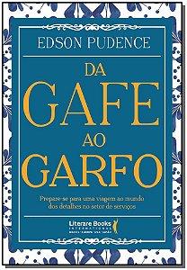 Da Gafe ao Garfo
