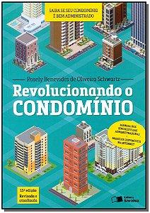Revolucionando o Condomínio