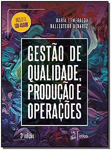 Gestão de Qualidade, Produção e Operações - 03Ed/19