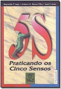 5S - Praticando os Cinco Sensos