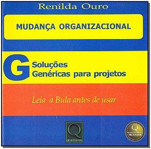 Mudança Organizacional - Soluções Genéricas Para Projetos