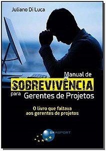 Manual de Sobrevivência para Gerentes de Projetos