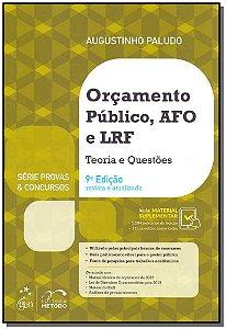 Orçamento Público, AFRO e LRF - Teoria e Questôes - 09Ed/19