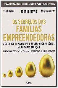 Segredos das Familias Empreendedoras, Os
