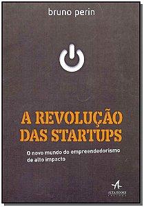 Revolução das Startups, A
