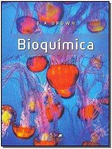 Bioquímica - 01Ed/18