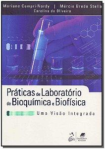 Práticas de Laboratório de Bioquímica e Biofísica - 01Ed/15