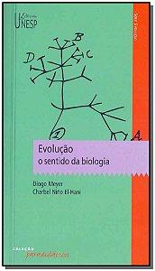 Evolução - O Sentido da Biologia