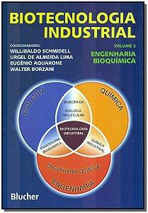 Biotecnologia Industrial - Vol.02