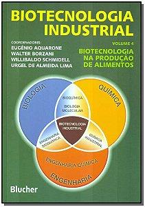 Biotecnologia Industrial - Vol.04