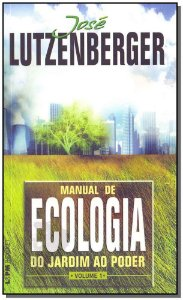 Manual De Ecologia- Do Jardim Ao Poder v 1 - Pocke