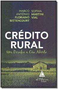 Crédito Rural: Um Desafio a Céu Aberto