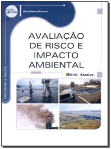 Avaliação de Risco e Impacto Ambiental